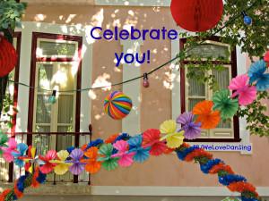 celebrate you